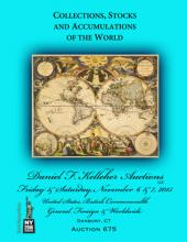 Daniel F. Kelleher Auctions Auction #675 Collections, Stocks and Accumulations of the World