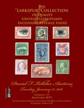 Daniel F. Kelleher Auctions Auction #677 The Larkspur Collection of Quality United States Singles and Revenue Issues
