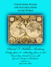 Daniel F. Kelleher Auctions Auction #700 - Collections, Stocks and Accumulations of the World
