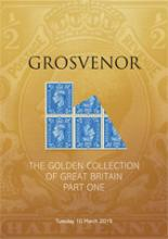 Grosvenor Auctions The Golden Collection of Great Britain Part One