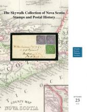 """Schuyler J. Rumsey Auctions, Inc. Auction # 70 - The """"Skywalk"""" Collection of Nova Scotia Stamps and Postal History"""